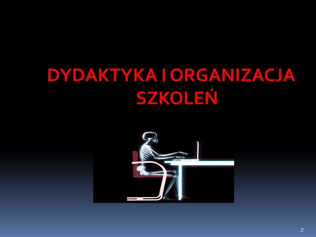 2 DYDAKTYKA I ORGANIZACJA SZKOLEŃ