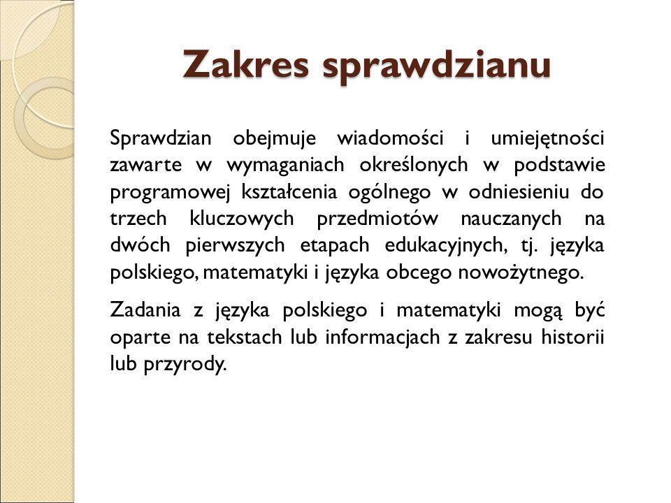 Zadania z języka polskiego i matematyki tworzą jeden zestaw zadań, natomiast zadania z języka obcego – drugi.