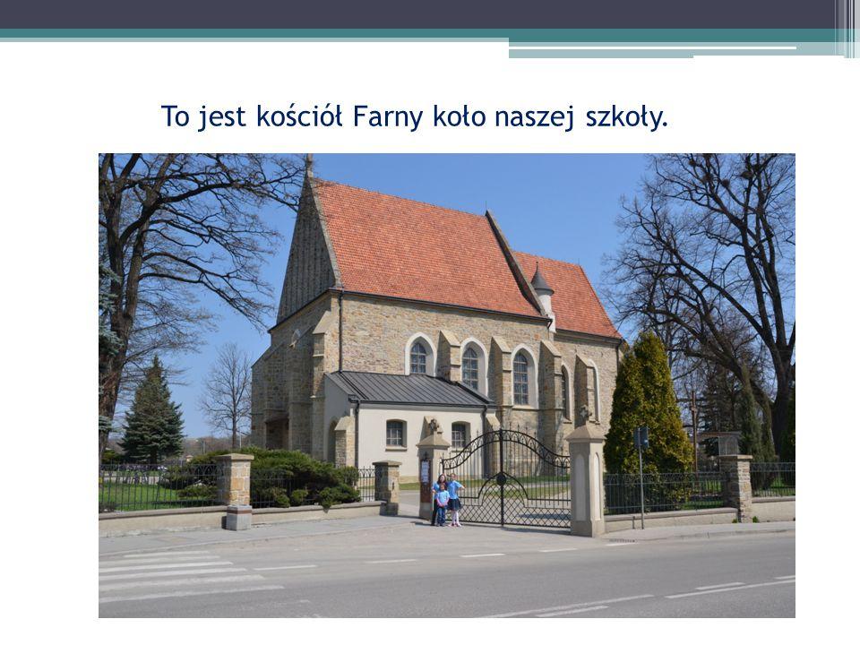 To jest kościół Farny koło naszej szkoły.