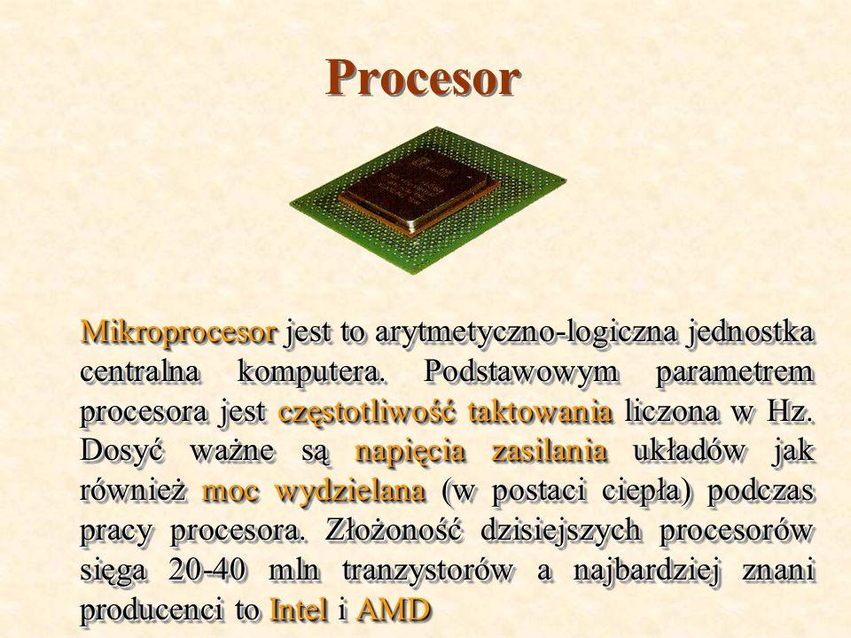 Pamięć operacyjna W skrócie nazywana RAM (Random Acces Memory) służy do przechowywania danych, ponadto każdy program i system operacyjny musi zostać załadowany do RAM - u przed uruchomieniem.