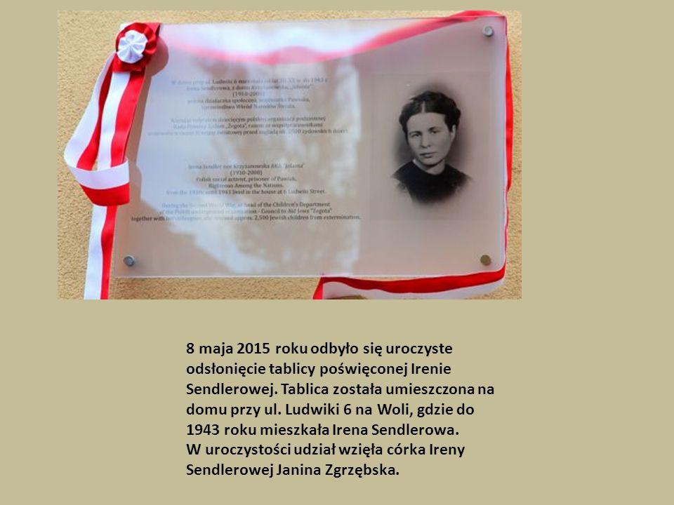 8 maja 2015 roku odbyło się uroczyste odsłonięcie tablicy poświęconej Irenie Sendlerowej. Tablica została umieszczona na domu przy ul. Ludwiki 6 na Wo