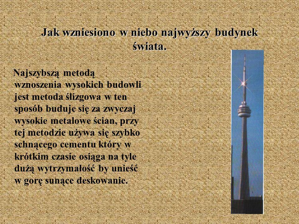 Jak wzniesiono w niebo najwyższy budynek świata.