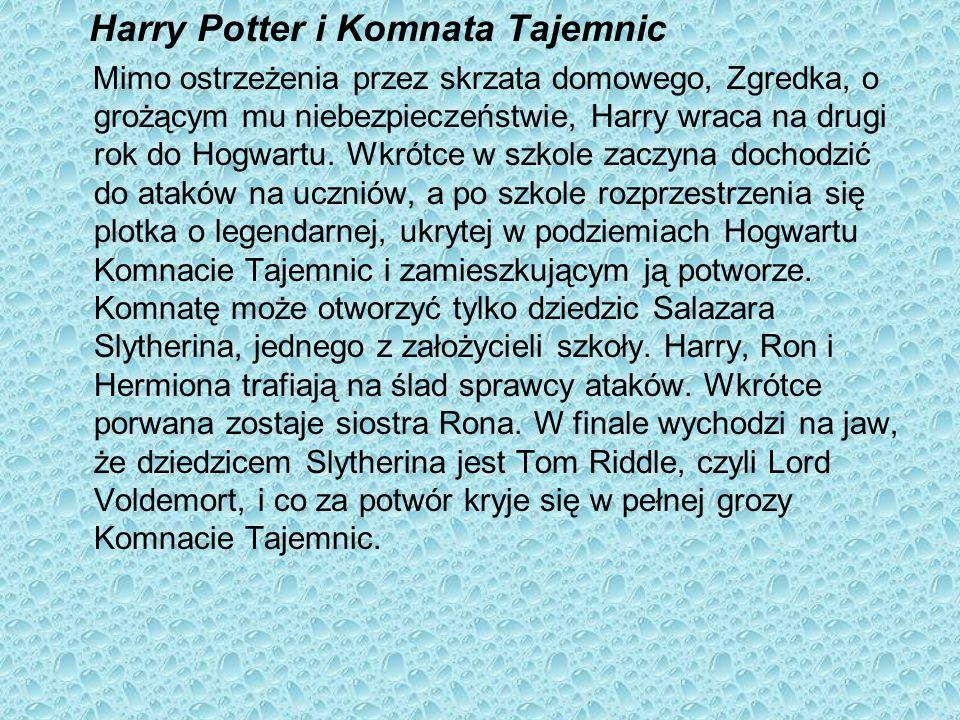 Harry Potter i Komnata Tajemnic Mimo ostrzeżenia przez skrzata domowego, Zgredka, o grożącym mu niebezpieczeństwie, Harry wraca na drugi rok do Hogwar