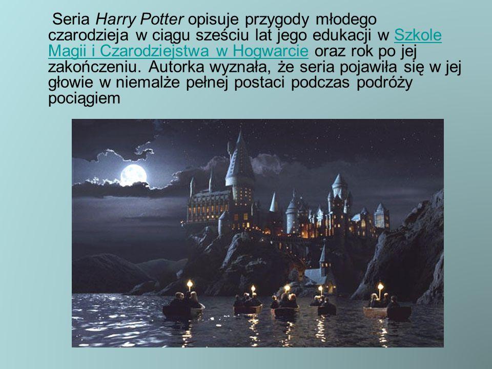 Seria Harry Potter opisuje przygody młodego czarodzieja w ciągu sześciu lat jego edukacji w Szkole Magii i Czarodziejstwa w Hogwarcie oraz rok po jej