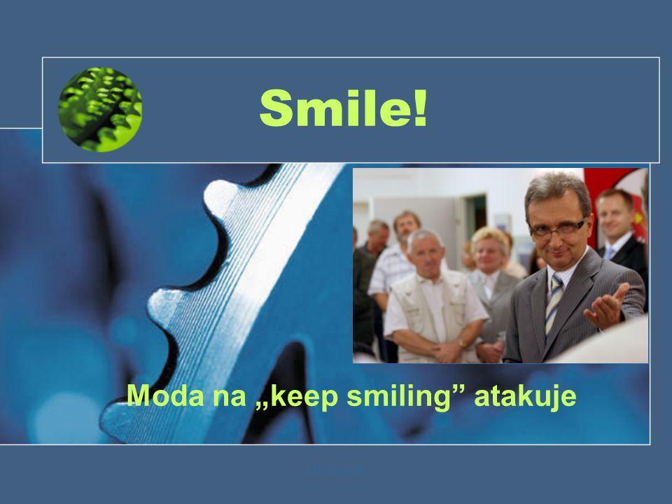 """Z.Korzeniewski Smile! Moda na """"keep smiling atakuje"""