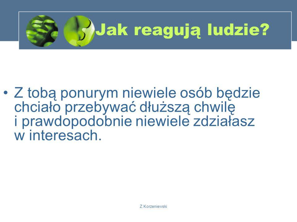 Z.Korzeniewski Jak reagują ludzie.