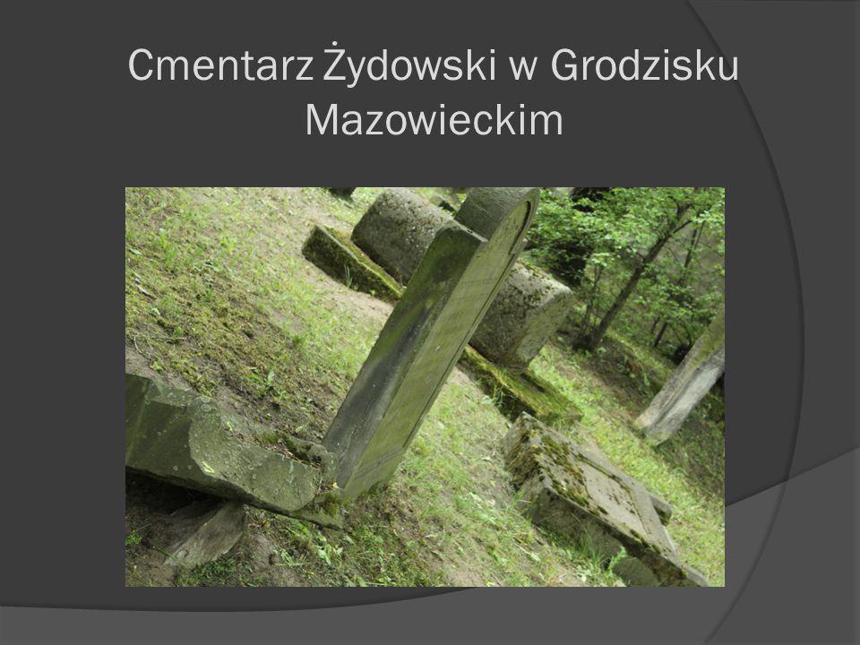 Cmentarz Żydowski w Grodzisku Mazowieckim
