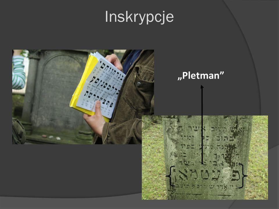 """Inskrypcje """"Pletman"""