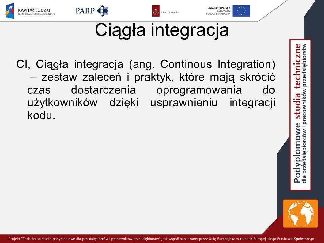 Ciągła integracja CI, Ciągła integracja (ang.