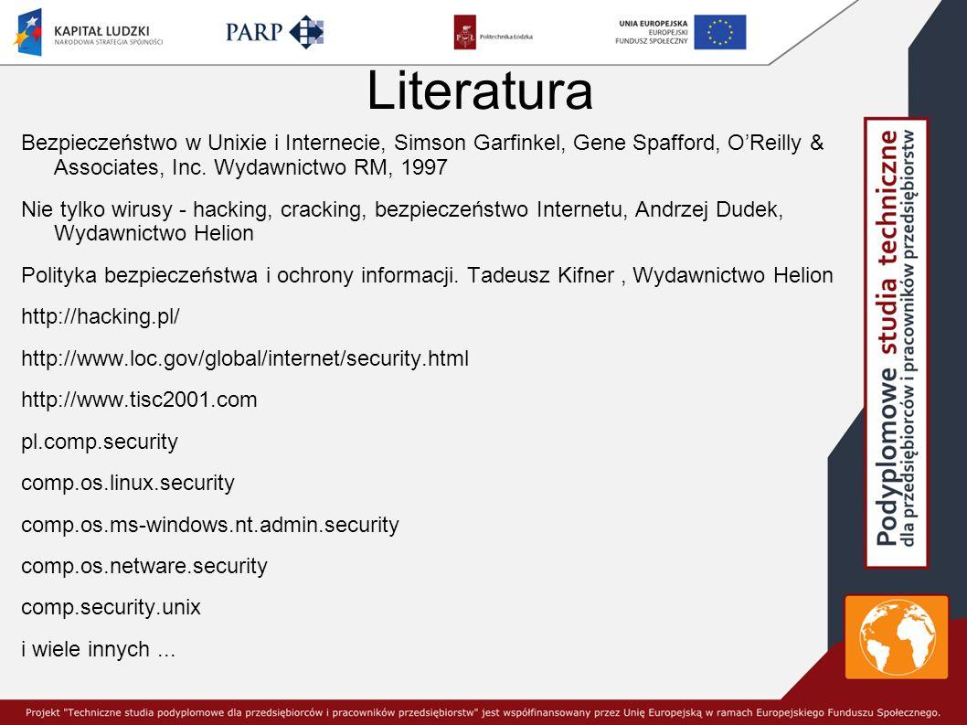 Literatura Bezpieczeństwo w Unixie i Internecie, Simson Garfinkel, Gene Spafford, O'Reilly & Associates, Inc.