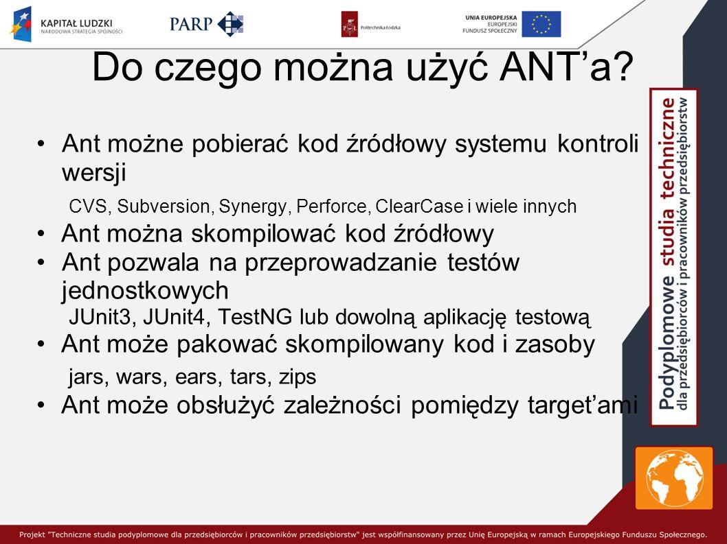 Do czego można użyć ANT'a.