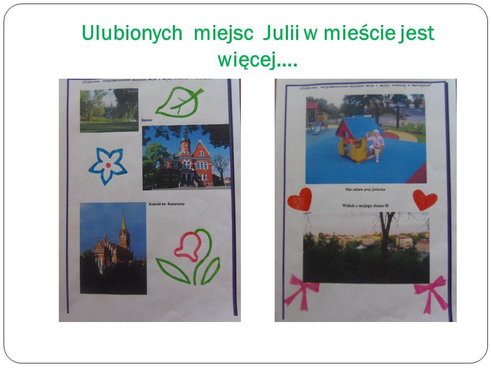 Ulubione miejsce Julki i jej rodziny.