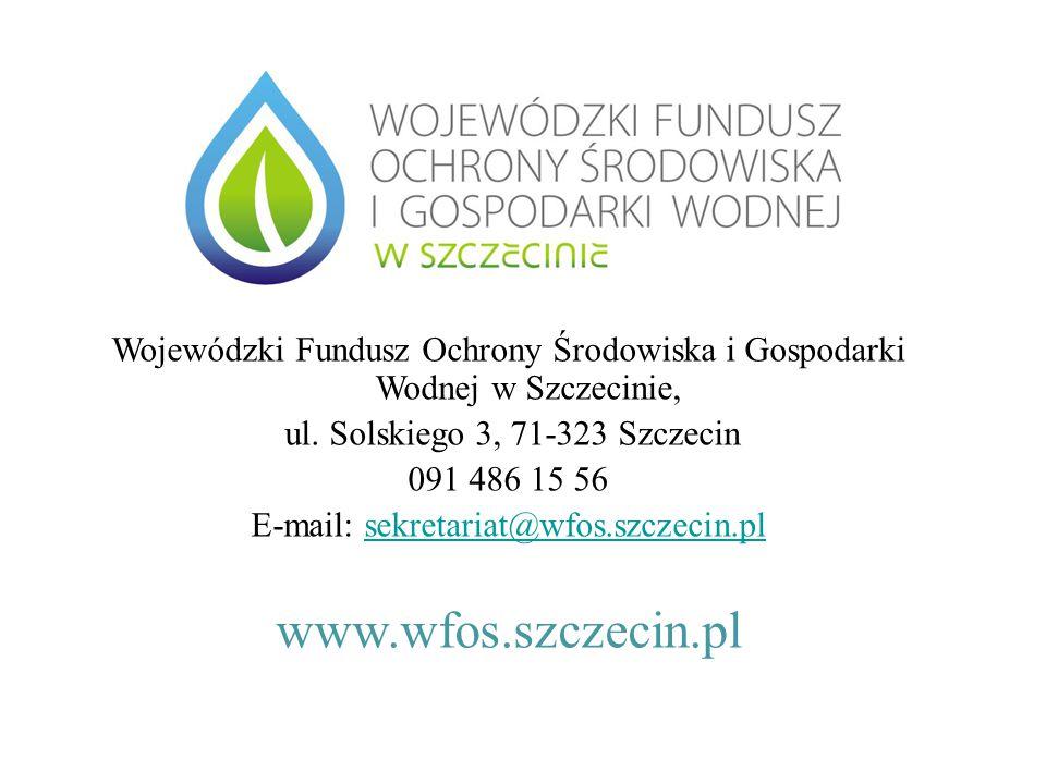 Wojewódzki Fundusz Ochrony Środowiska i Gospodarki Wodnej w Szczecinie, ul.