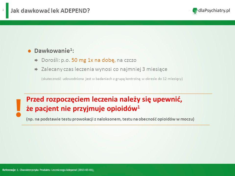 5 Ile czasu powinno trwać leczenie lekiem Adepend.