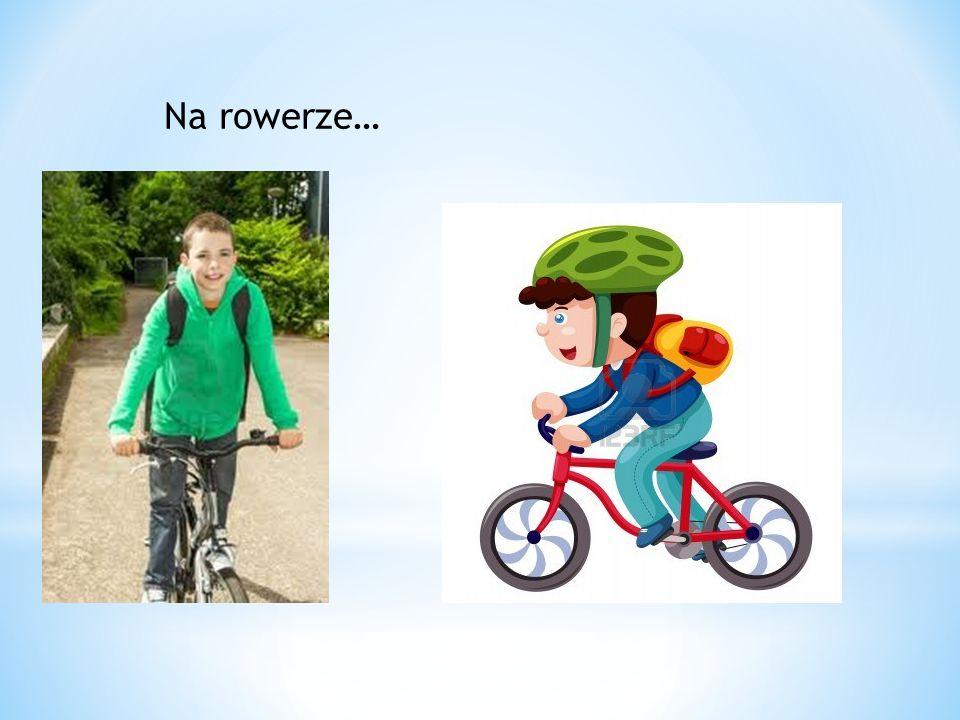 Na rowerze…