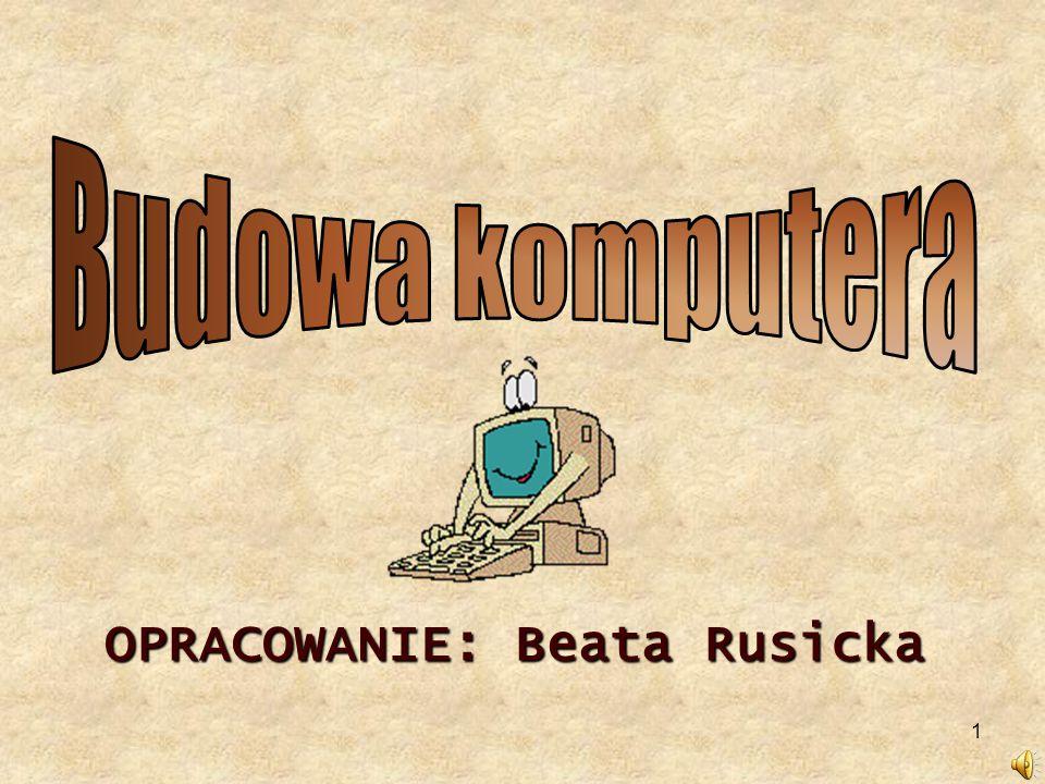 1 OPRACOWANIE: Beata Rusicka