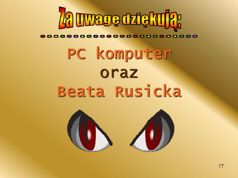 17 PC komputer oraz Beata Rusicka