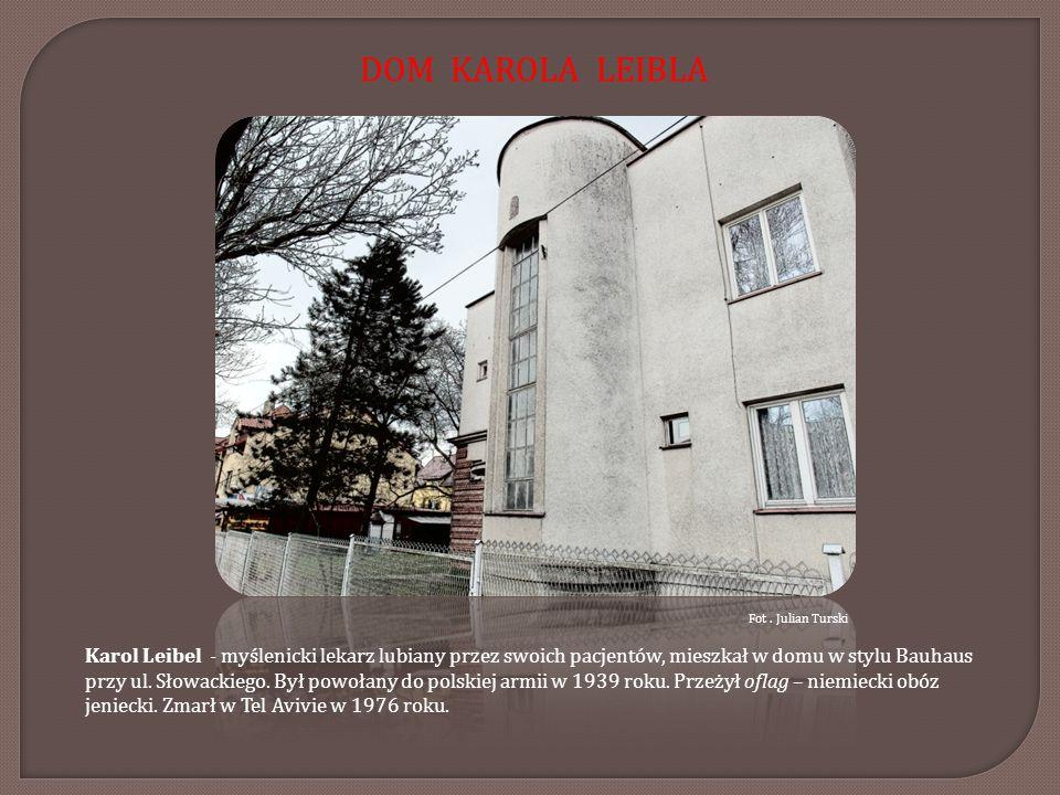 Fot. Julian Turski Karol Leibel - myślenicki lekarz lubiany przez swoich pacjentów, mieszkał w domu w stylu Bauhaus przy ul. Słowackiego. Był powołany