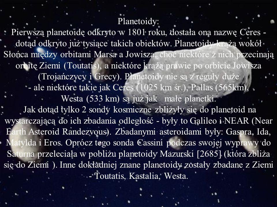 Pluton: najbardziej oddalona planeta od Słońca, jednak o tak spłaszczonej orbicie, że ok. 20 lat czasu swojego obiegu wokół słońca (wynoszącego: 248 l