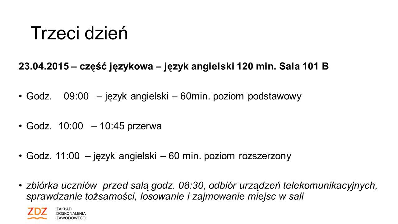 Trzeci dzień 23.04.2015 – część językowa – język angielski 120 min.