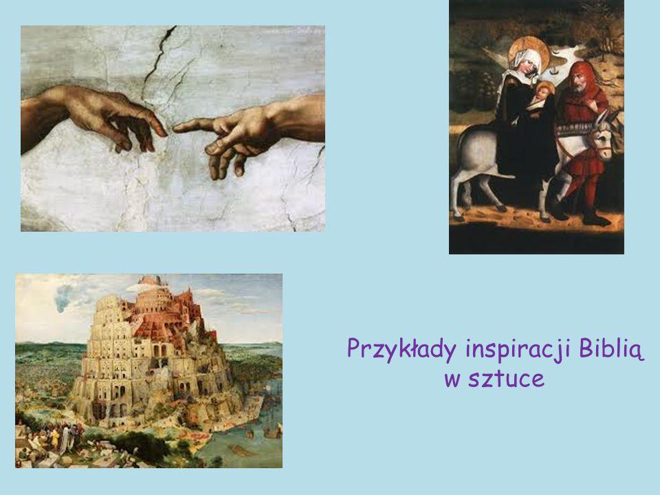 Przykłady inspiracji Biblią w sztuce