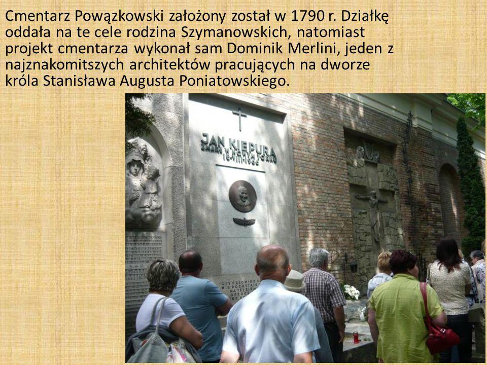 Cmentarz Powązkowski założony został w 1790 r.