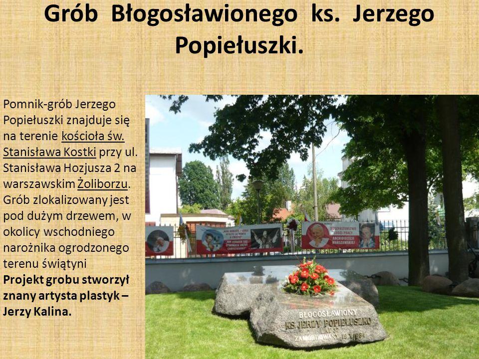 Grób Błogosławionego ks. Jerzego Popiełuszki.