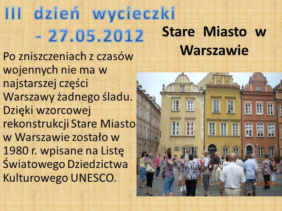 Stare Miasto w Warszawie Po zniszczeniach z czasów wojennych nie ma w najstarszej części Warszawy żadnego śladu.