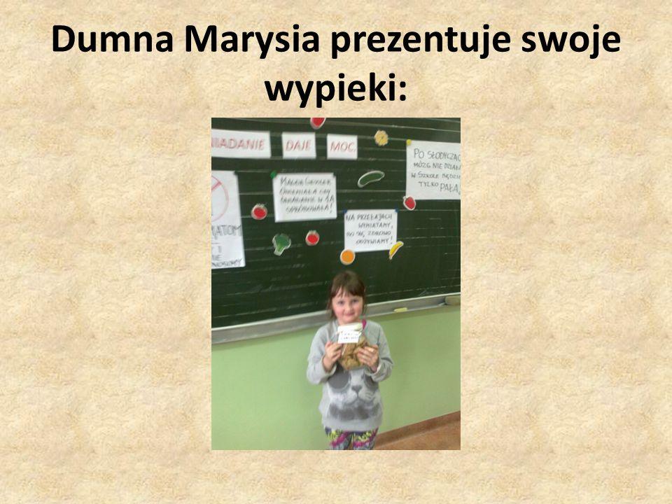 Dumna Marysia prezentuje swoje wypieki: