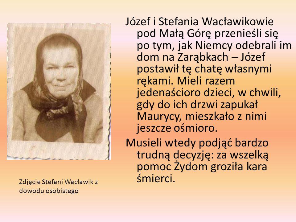 Józef i Stefania Wacławikowie pod Małą Górę przenieśli się po tym, jak Niemcy odebrali im dom na Zarąbkach – Józef postawił tę chatę własnymi rękami.