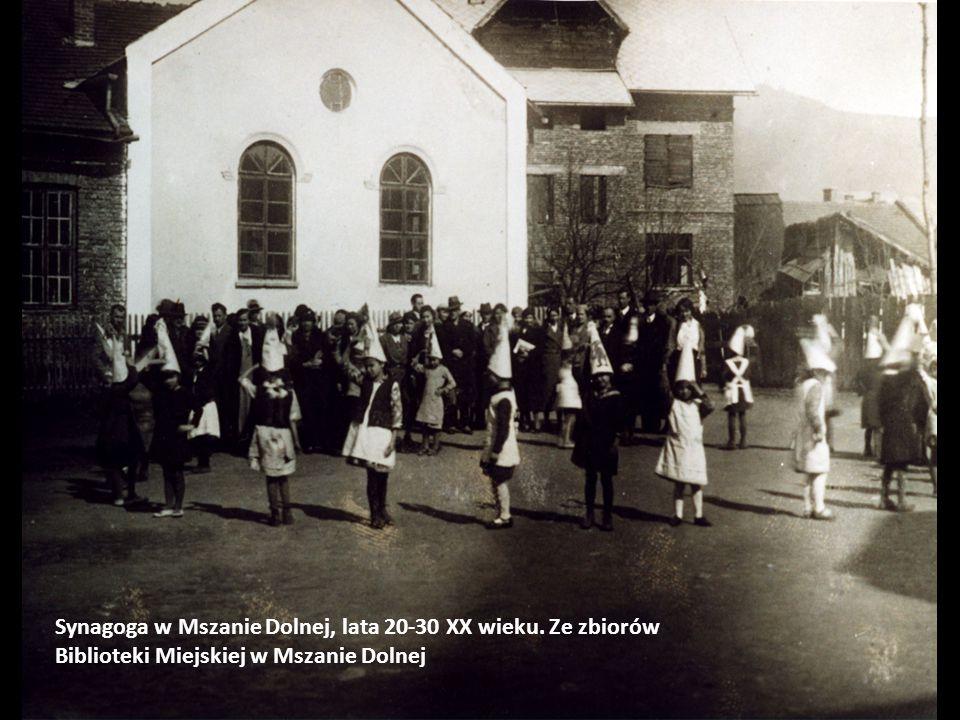 Synagoga w Mszanie Dolnej, lata 20-30 XX wieku. Ze zbiorów Biblioteki Miejskiej w Mszanie Dolnej