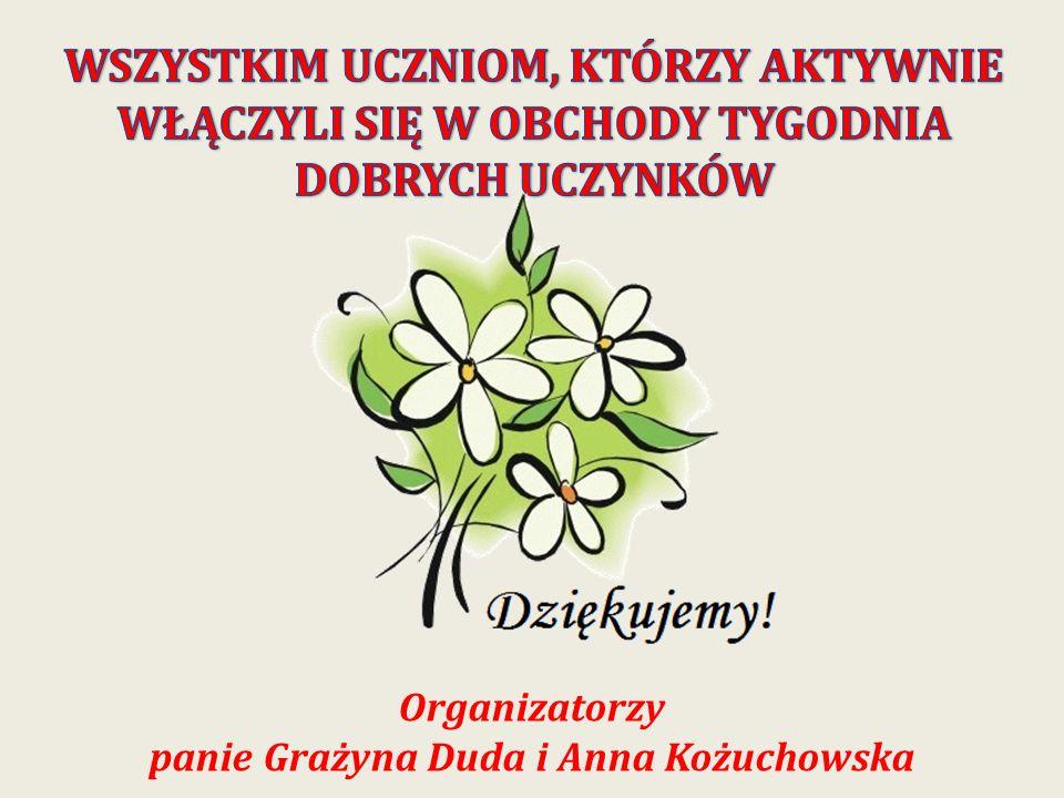 Organizatorzy panie Grażyna Duda i Anna Kożuchowska