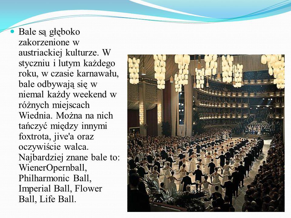 Bale są głęboko zakorzenione w austriackiej kulturze.