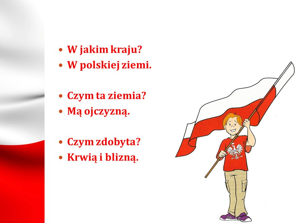 Czy ją kochasz.Kocham szczerze. A w co wierzysz. W Polskę wierzę.