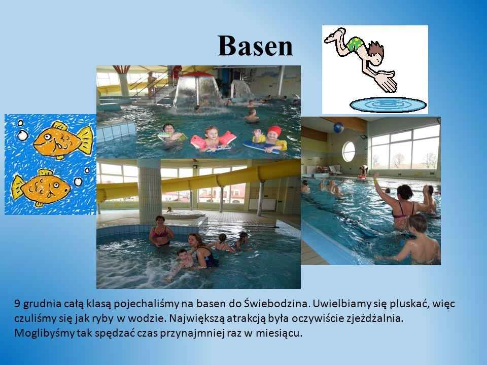 Basen 9 grudnia całą klasą pojechaliśmy na basen do Świebodzina. Uwielbiamy się pluskać, więc czuliśmy się jak ryby w wodzie. Największą atrakcją była