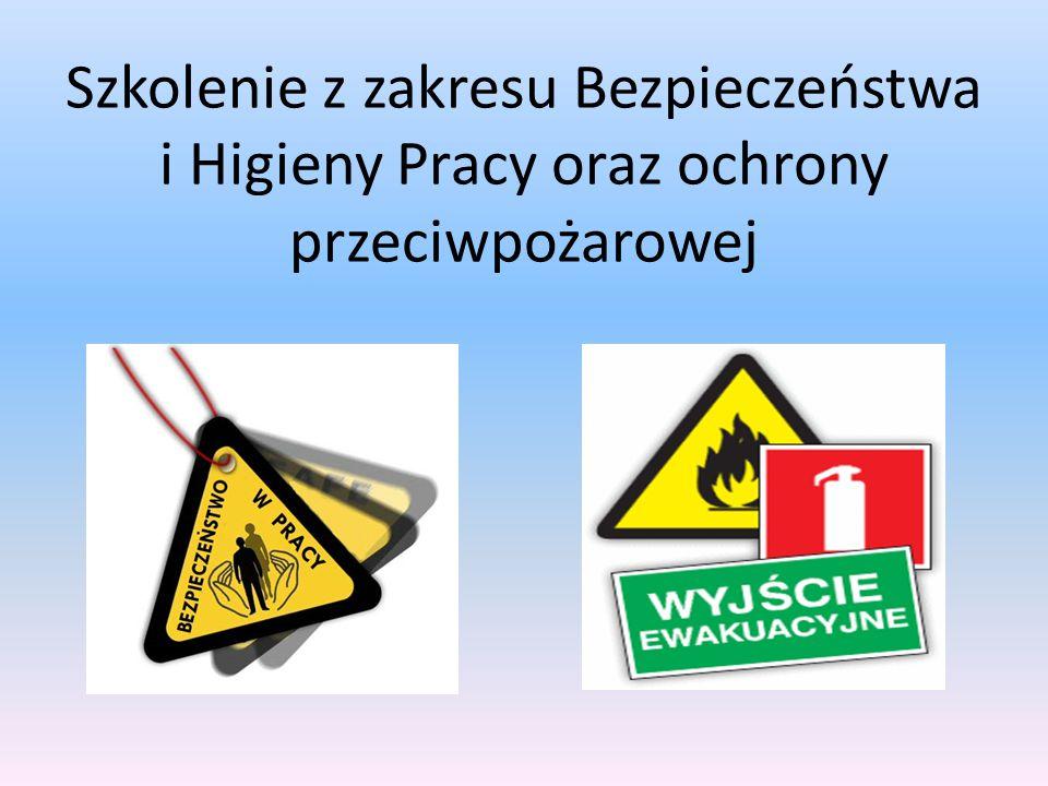 Szkolenie z zakresu Bezpieczeństwa i Higieny Pracy oraz ochrony przeciwpożarowej