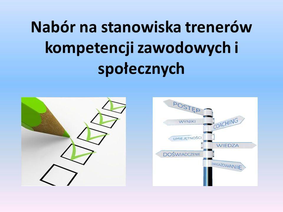 Nabór na stanowiska trenerów kompetencji zawodowych i społecznych