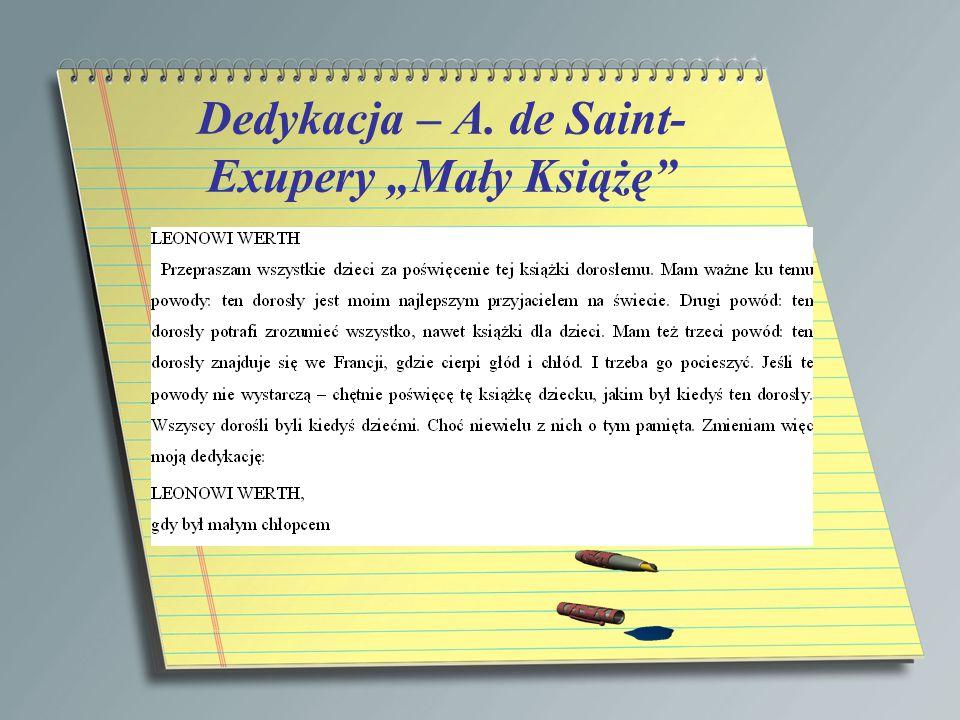 """Dedykacja – A. de Saint- Exupery """"Mały Książę"""""""