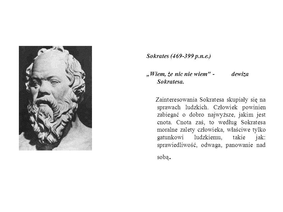 """Sokrates (469-399 p.n.e.) """"Wiem, że nic nie wiem"""