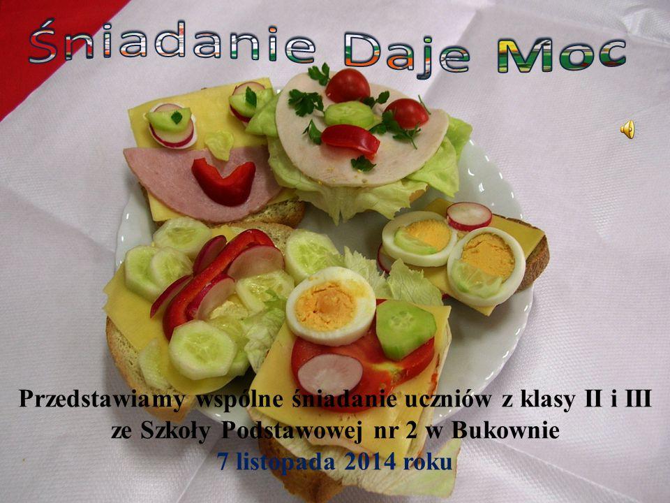 Przedstawiamy wspólne śniadanie uczniów z klasy II i III ze Szkoły Podstawowej nr 2 w Bukownie 7 listopada 2014 roku