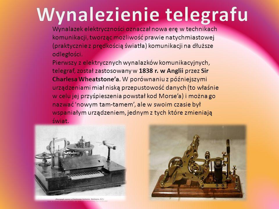 Wynalazek elektryczności oznaczał nowa erę w technikach komunikacji, tworząc możliwość prawie natychmiastowej (praktycznie z prędkością światła) komun
