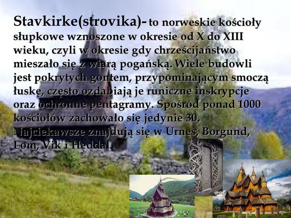 to norweskie kościoły słupkowe wznoszone w okresie od X do XIII wieku, czyli w okresie gdy chrześcijaństwo mieszało się z wiarą pogańską. Wiele budowl
