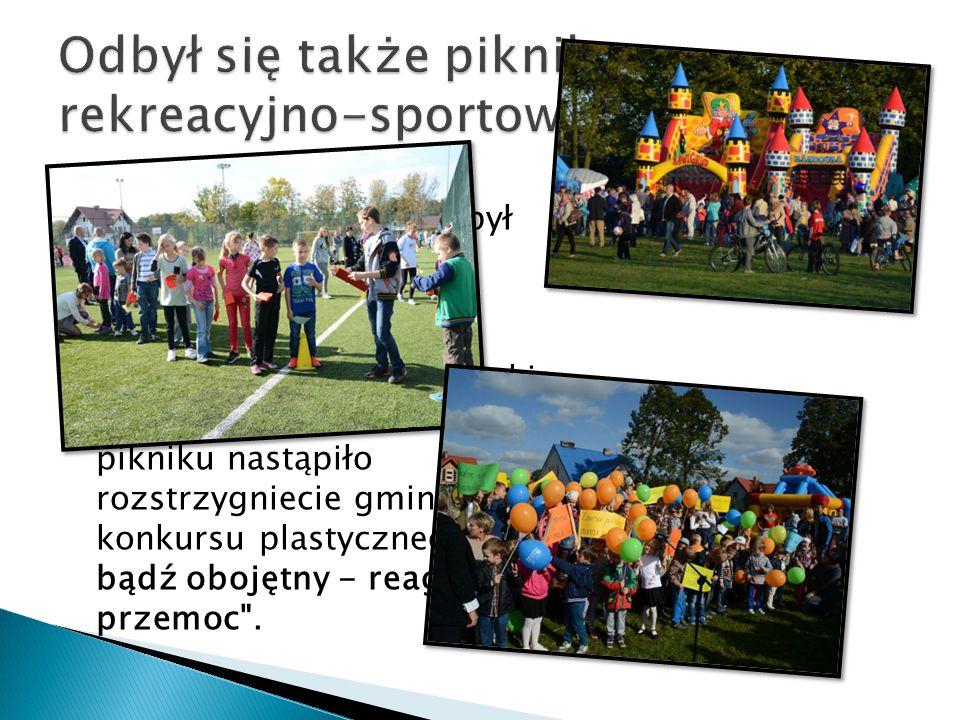  W dniu 28 września, w słoneczną niedzielę odbył się piknik rekreacyjno- sportowy.