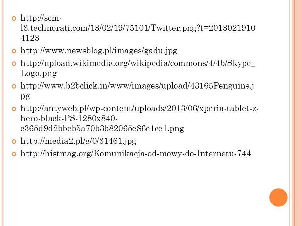 http://scm- l3.technorati.com/13/02/19/75101/Twitter.png?t=2013021910 4123 http://www.newsblog.pl/images/gadu.jpg http://upload.wikimedia.org/wikipedi