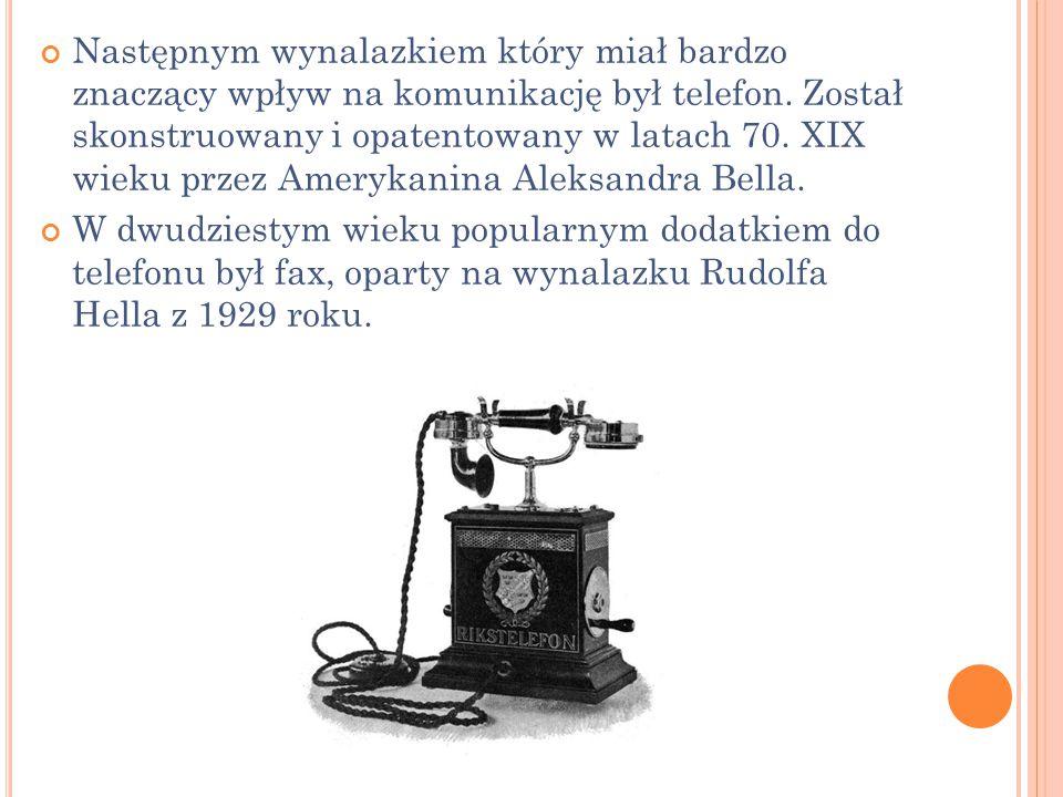 Następnym wynalazkiem który miał bardzo znaczący wpływ na komunikację był telefon. Został skonstruowany i opatentowany w latach 70. XIX wieku przez Am