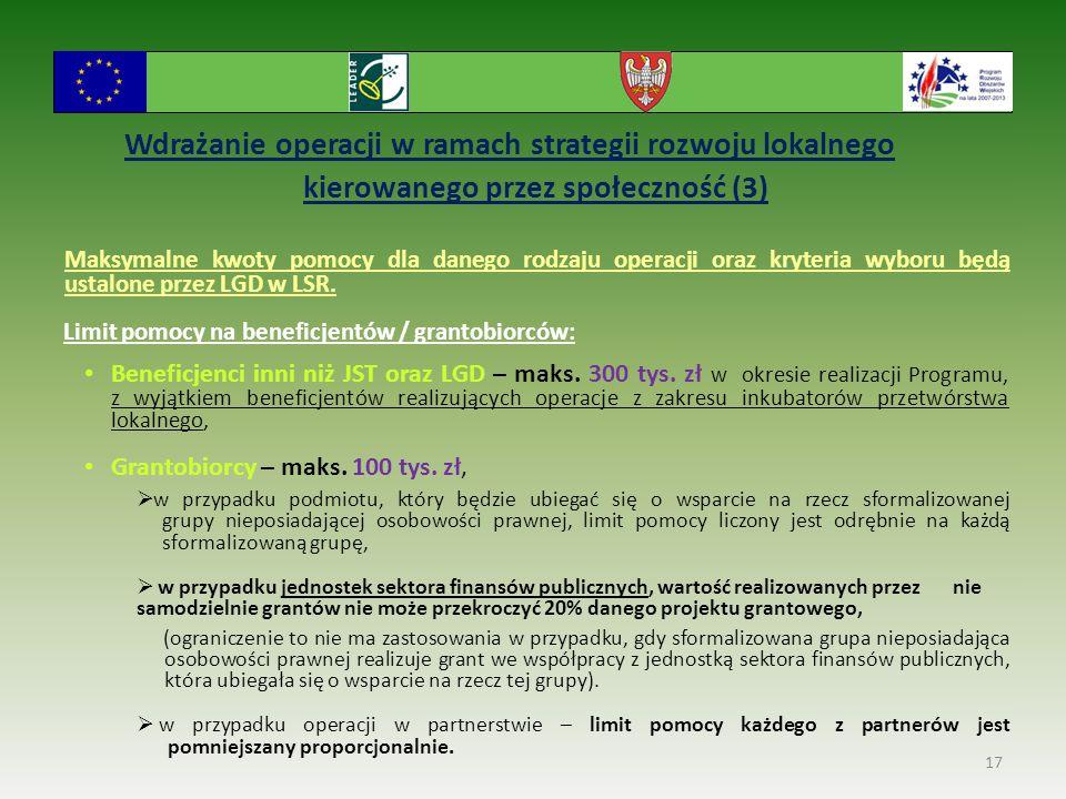 Wdrażanie operacji w ramach strategii rozwoju lokalnego kierowanego przez społeczność (3) Maksymalne kwoty pomocy dla danego rodzaju operacji oraz kry