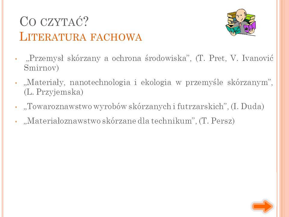"""""""Przemysł skórzany a ochrona środowiska , (T.Pret, V."""