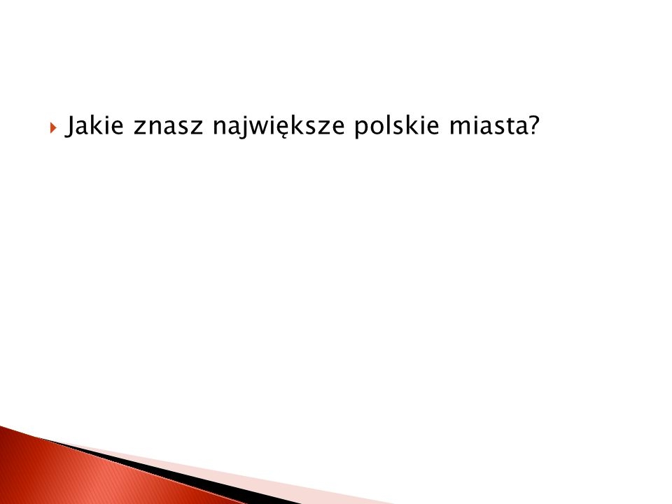  Jakie znasz polskie rzeki?