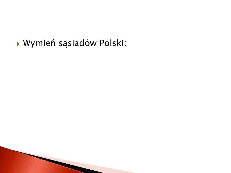  Czy znasz etymologię słowa POLSKA? Jak nazywał się pierwszy ród w Polsce?