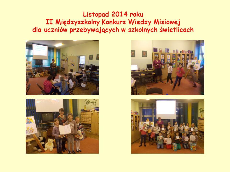 Listopad 2014 roku II Międzyszkolny Konkurs Wiedzy Misiowej dla uczniów przebywających w szkolnych świetlicach